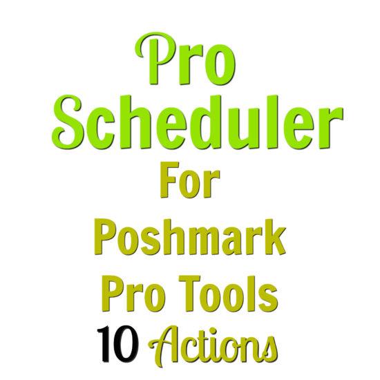 poshmark scheduler 10 actions