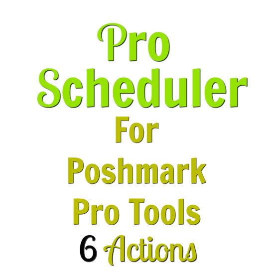 poshmark scheduler 6 actions