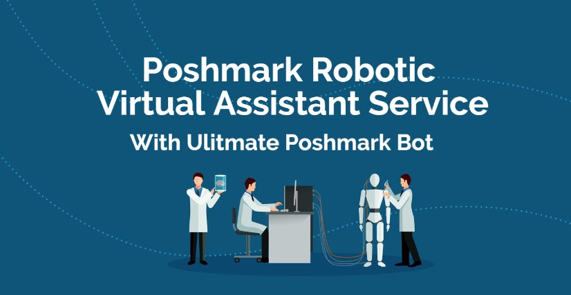 robotic poshmark virtual assistant service