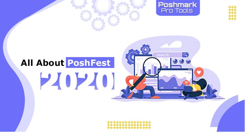 all about poshfest 2020