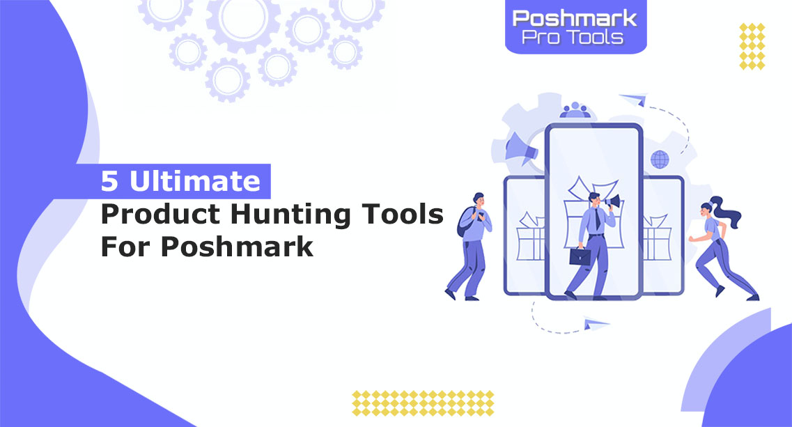 5 Ultimate product research Tools for poshmark