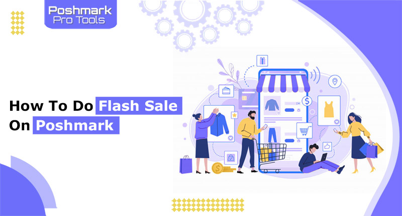 how to do flash sale on poshmark