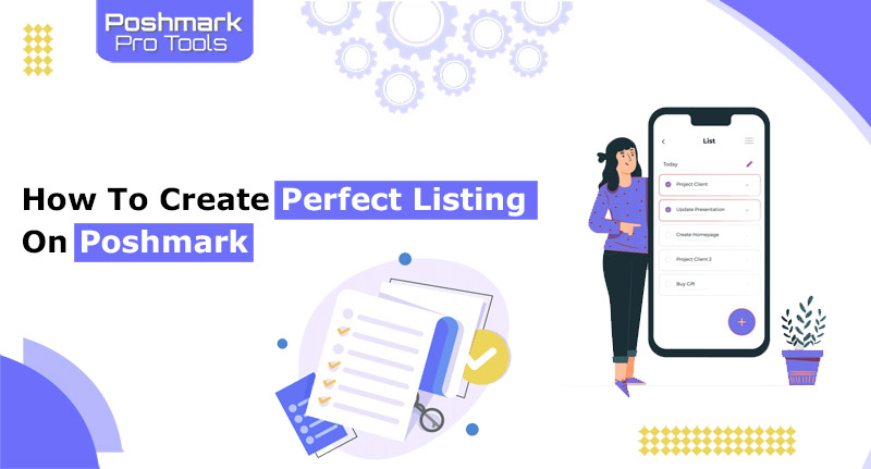 How to Create Perfect Listing on Poshmark